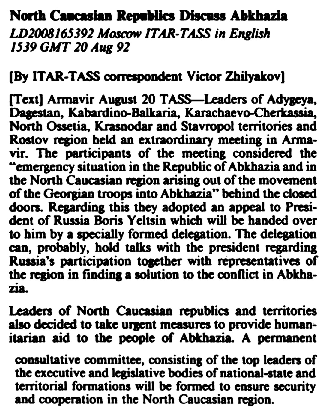 North Caucasian Republics Discuss Abkhazia  ITAR-TASS in English 15:39 GMT