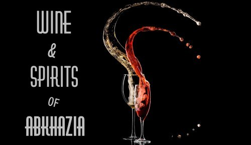 Products: Wine & Spirits of Abkhazia